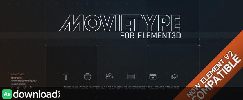 MOTIONWORKS - MOVIETYPE FOR ELEMENT 3D V2