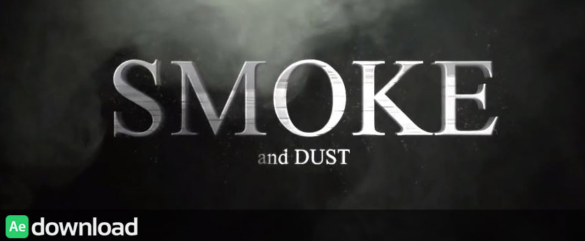 SMOKE AND DUST - AFTER EFFECTS PROJECT (VIDEOHIVE)