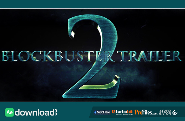 Blockbuster Trailer 2 Free Download After Effects Templates