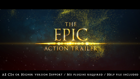 The Epic Action Trailer