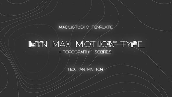 Minimax Motion Type